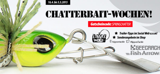 Chatterbait-Wochen bei Nippon-Tackle