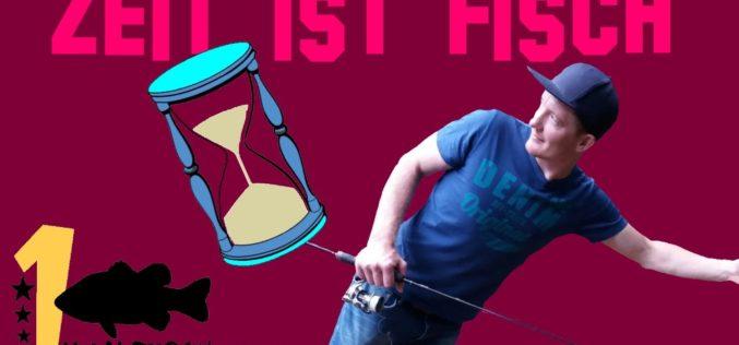 Zeit ist Fisch!