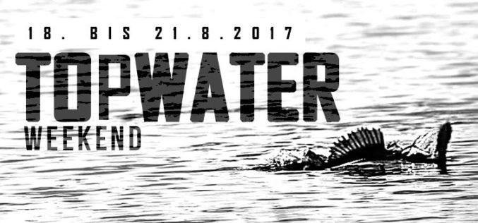 Topwater Weekend mit satten Rabatten vom 18. bis 21.8.2017