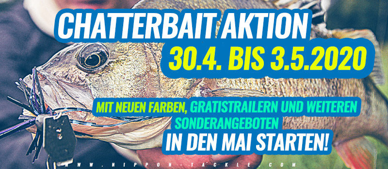 Chatterbait Aktion bei Nippon-Tackle!