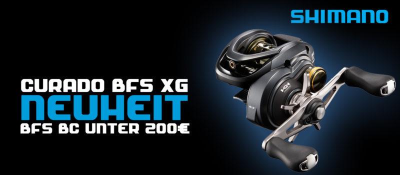 Curado BFS XG – BFS Baitcaster unter 200€